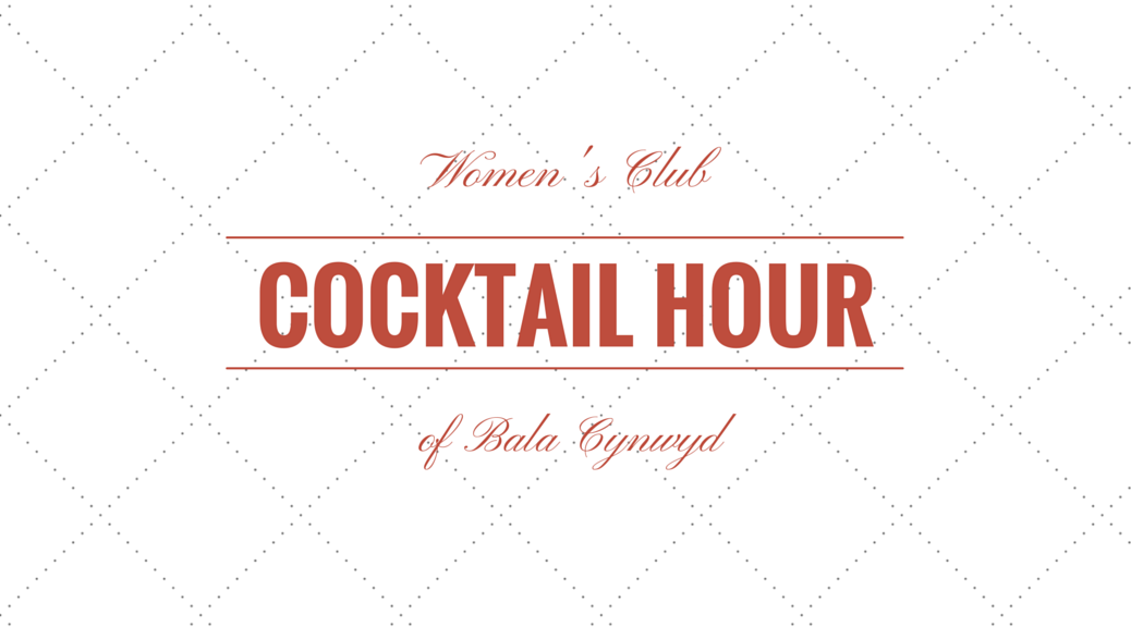 Women's Club of Bala Cynwyd Cocktail Hour
