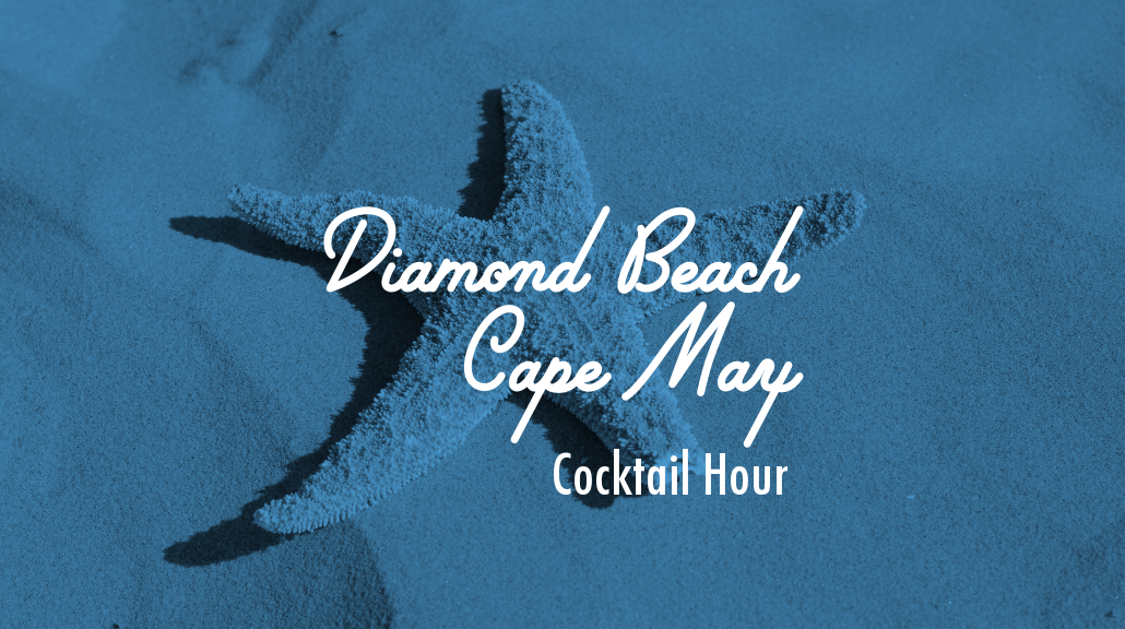 ICONA DIAMOND BEACH CAPE MAY COCKTAIL HOUR