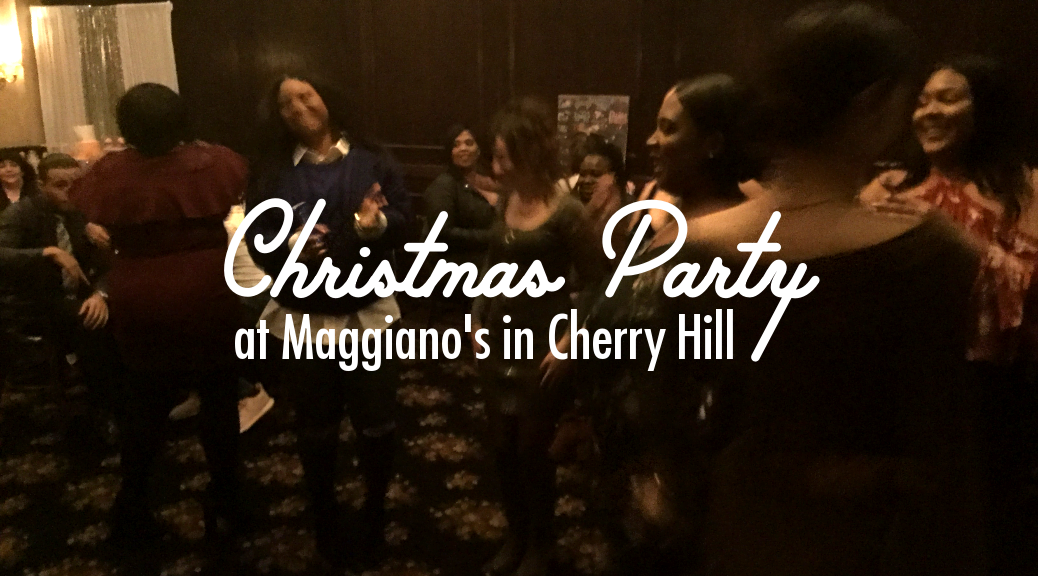 Christmas Party at Maggiano's in Cherry Hill