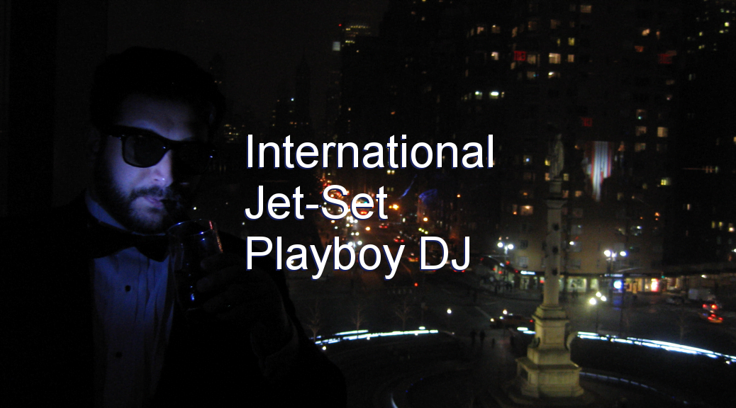 international jet set playboy dj