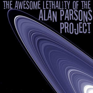The Awesome Lethality of the Alan Parsons Project