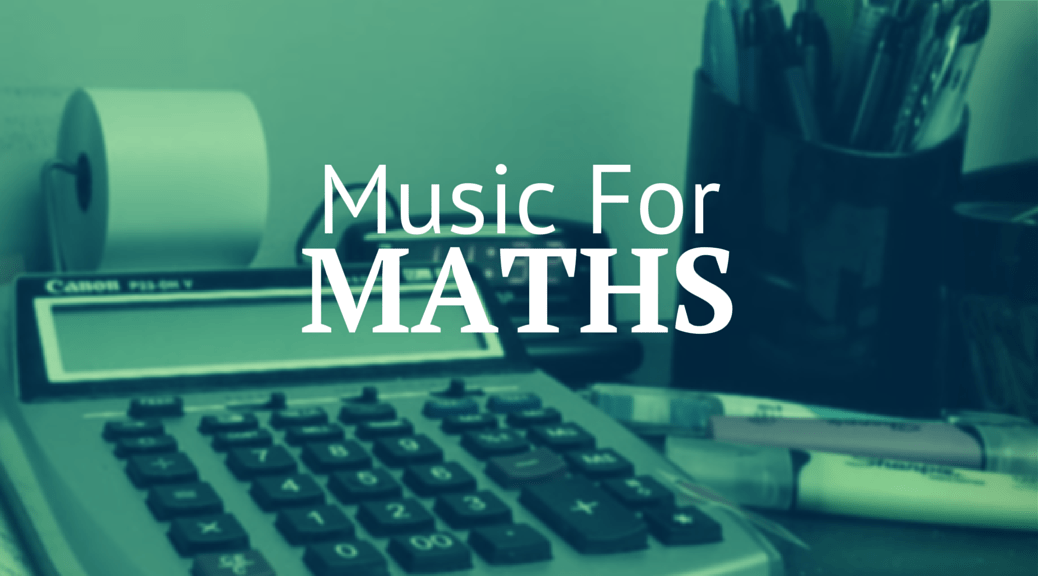 Music for Maths