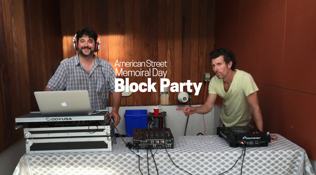 American Street Memorial Day Block Party