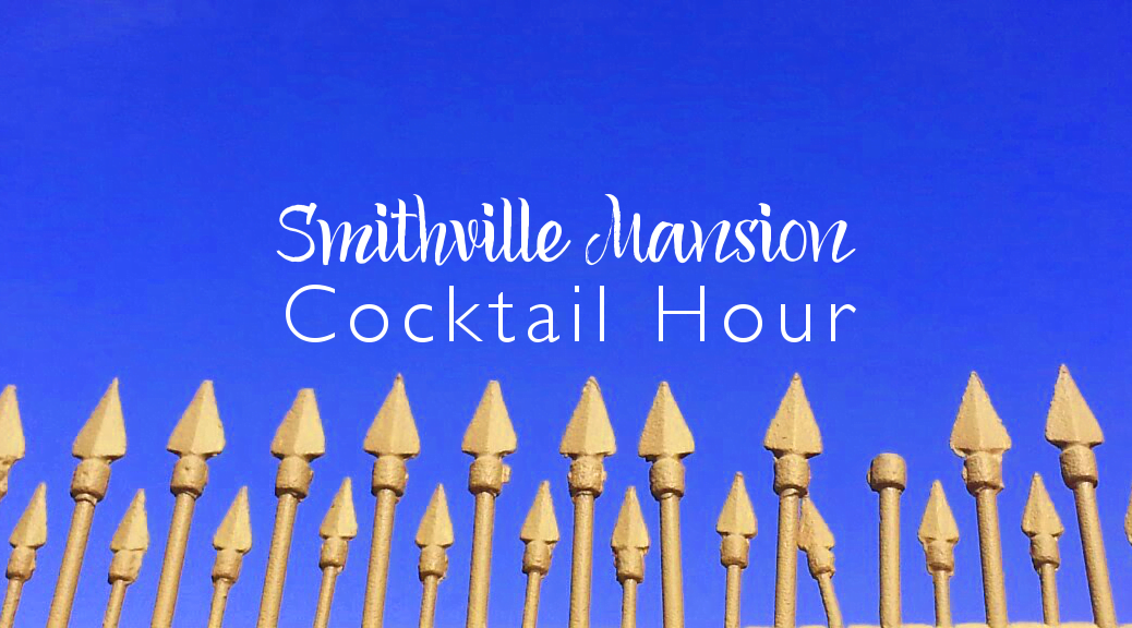Smithville Mansion Cocktail Hour